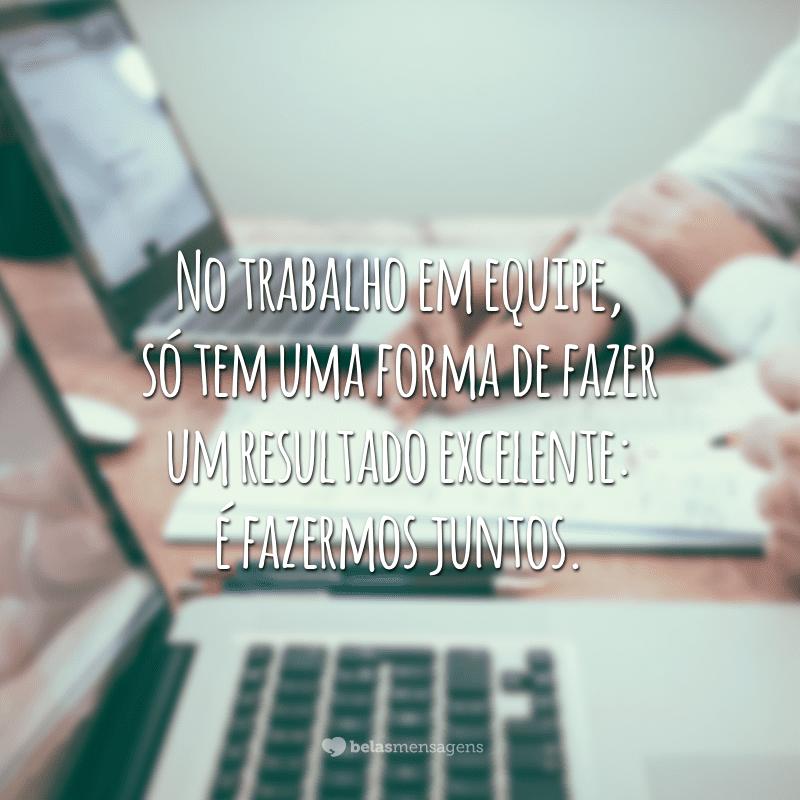 35 Frases De Trabalho Em Equipe Para Te Motivar E Incentivar