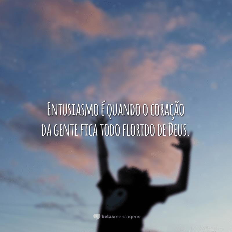 45 Frases De Entusiasmo Para Viver Uma Vida Com Mais Animação