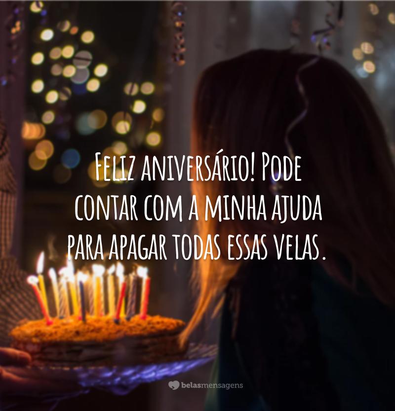 Feliz aniversário! Pode contar com a minha ajuda para apagar todas essas velas.