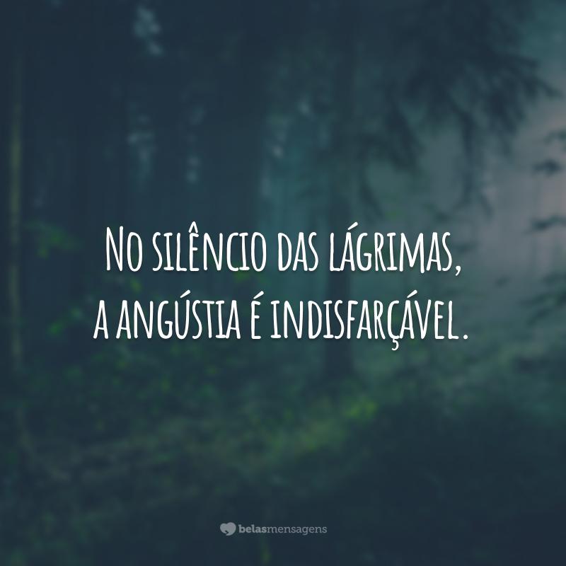No silêncio das lágrimas, a angústia é indisfarçável.